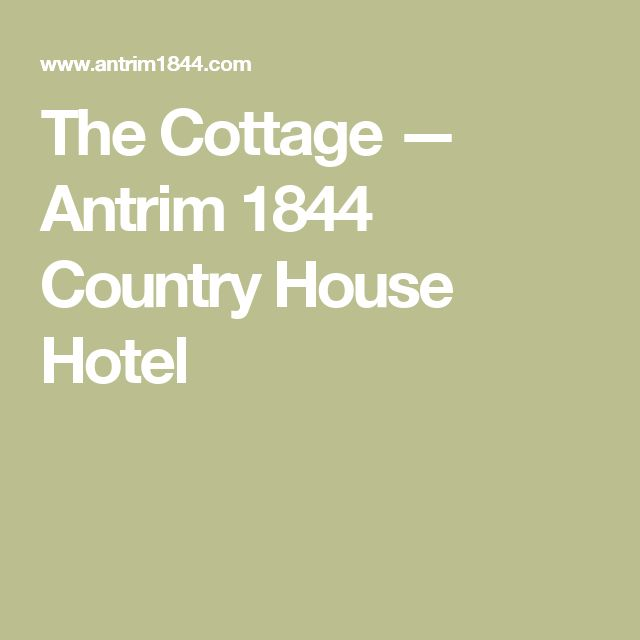 The Cottage — Antrim 1844 Country House Hotel