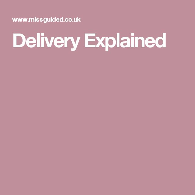 Delivery Explained