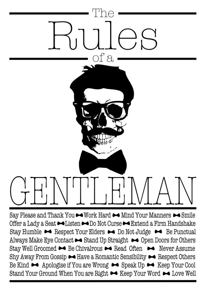 The Rules of a Gentleman: A wonderful hand pulled screen printed A2 poster listing all the virtues and rules a gentleman should follow. £20 (about $32.00)