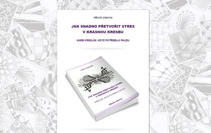 Jana Cardová a její ebook ZDARMA: Jak snadno přetvořit stres v krásnou kresbu aneb Kreslím, když potřebuji pauzu