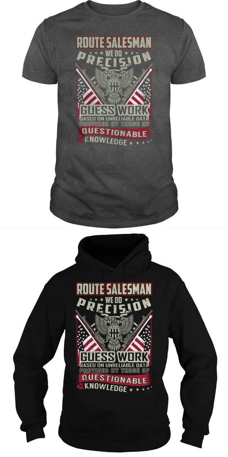 Route Salesman Job Title Tshirt/Hoodie.  Guys Tee Hoodie Ladies Tee Lacoste T Shirt Sales Annual T Shirt Sales Us T Shirt Sales Statistics 2015 Sales Manager Wife T Shirt