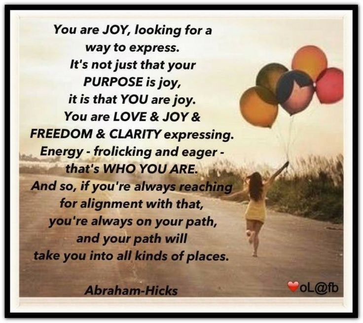 If you do something just because it feels good to do it, now you´re no the right path.   Abraham Hicks