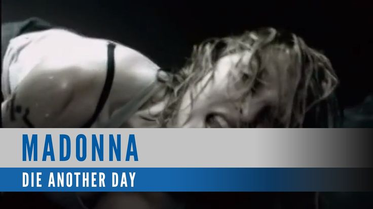 "Madonna: ""Die Another Day"""
