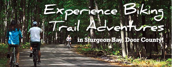 Celebrate Cycling in Sturgeon Bay! | Door County, Wisconsin | Vacations | Hotels | Events | Travel