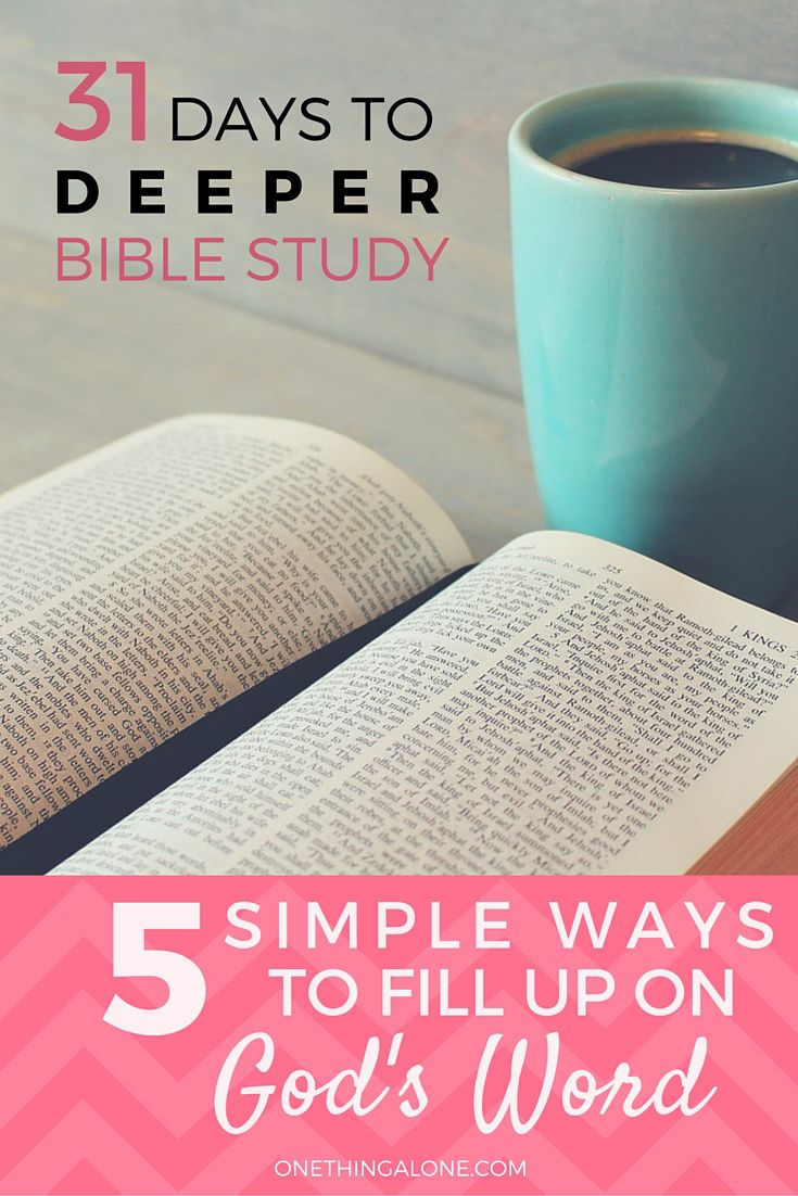 5 simple ways to fill up on God's Word