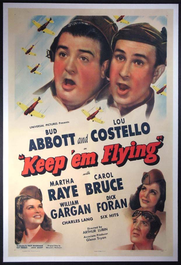 Keep 'Em Flying is a 1941 film starring the comedy team of Abbott and Costello. The film was the third service comedy based on the peacetime draft of 1940. The comedy team appeared in two previous service comedies in 1941, before the United States entered the war: Buck Privates released in January, and In the Navy released in May. The movie title is taken from the official motto of the Army Air Force.