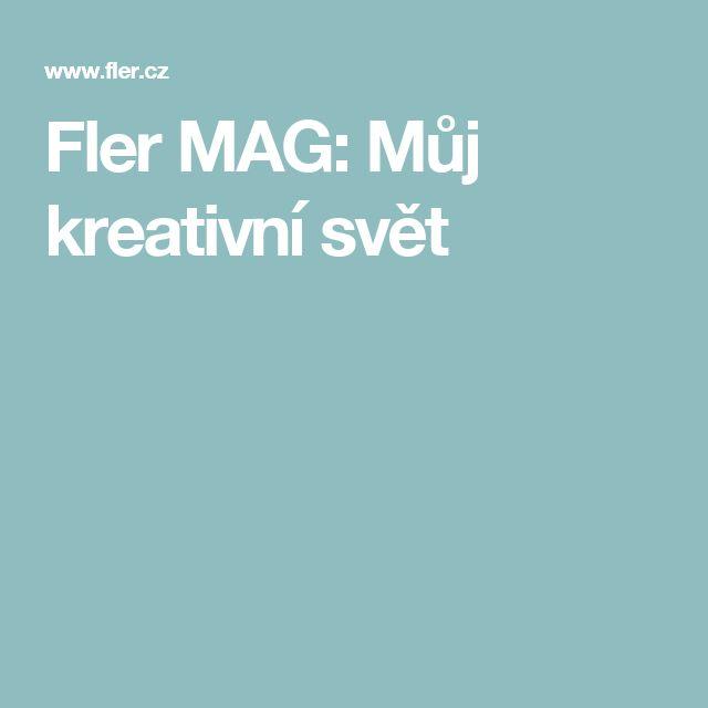 Fler MAG: Můj kreativní svět