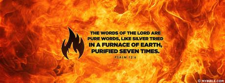 Psalm 12:6 NKJV - The Words Of The Lord Are Pure. - Facebook Cover Photo