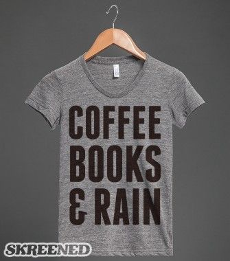 Coffee Books & Rain | Athletic T-shirt | Skreened