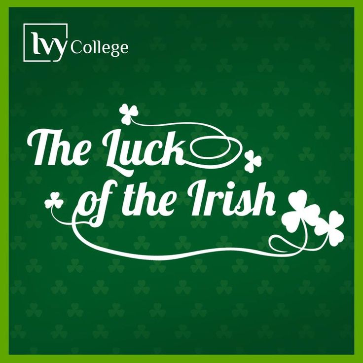 The Lucky of the Irish! St. Patrick's Day! Designed by Slidemaster.