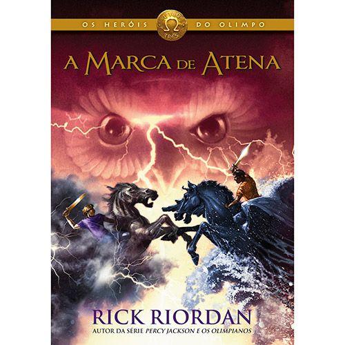 Livro - A Marca de Atena - Série Os Heróis do Olimpo - Livro 3