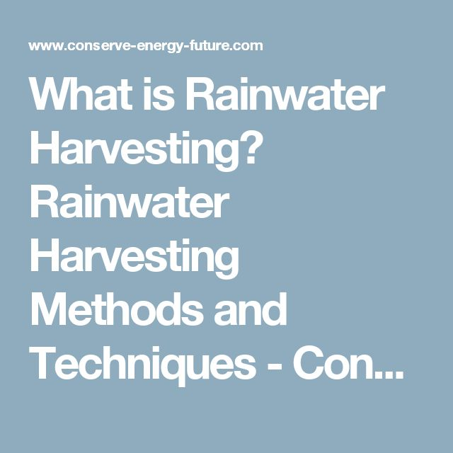 Beautiful What is Rainwater Harvesting Rainwater Harvesting Methods and Techniques Conserve Energy Future