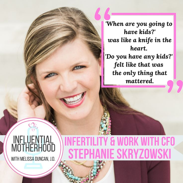 Episode 15 Infertility & Work with CFO Stephanie
