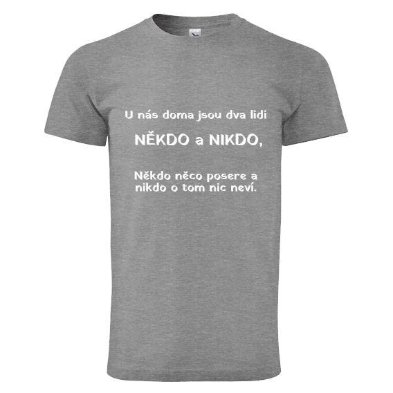 """Tip na vánoční dárek pro rodiče - tričko """"NĚKDO a NIKDO""""."""