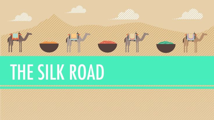 The Silk Road and Ancient Trade: Crash Course World History #9 (+playlist)