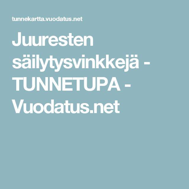 Juuresten säilytysvinkkejä - TUNNETUPA - Vuodatus.net