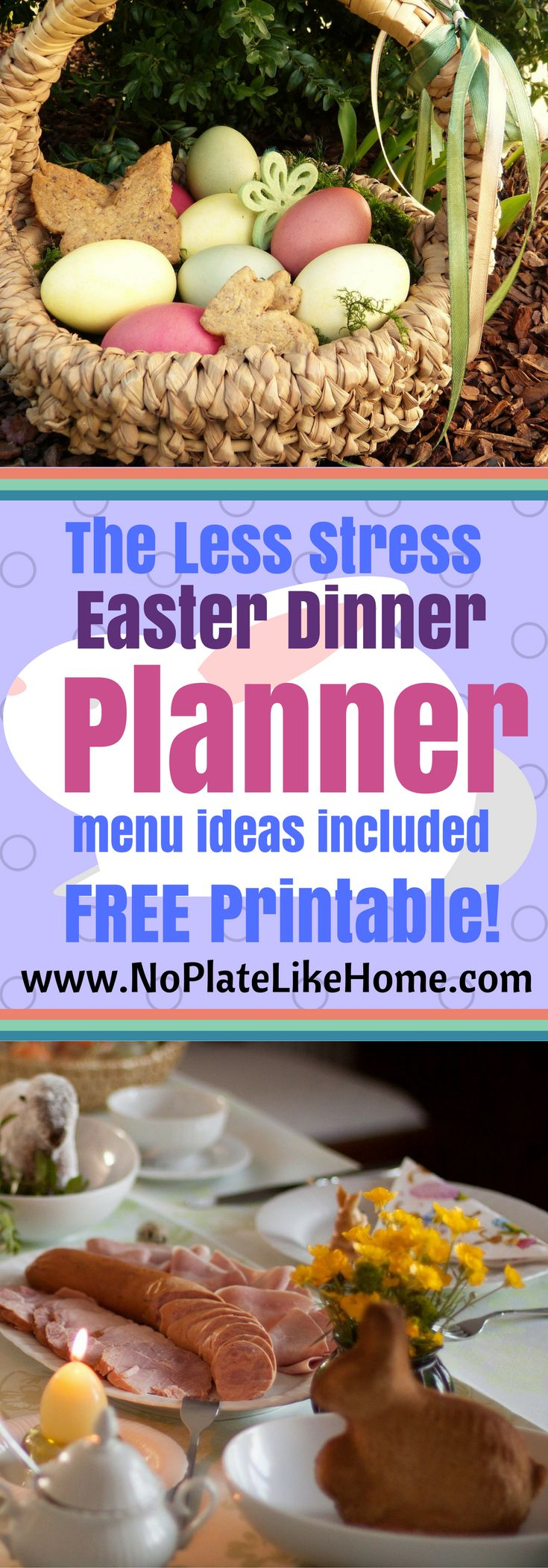 A comprehensive Easter Dinner Planner to reduce hostess stress! This planner includes a week-by-week to day-to-day detailed checklist and menu ideas with a FREE Less Stress Easter Dinner Checklist printable! Pin it!