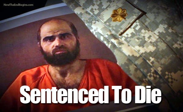 Islamic Terrorist Nidal Hasan Receives Death Penalty