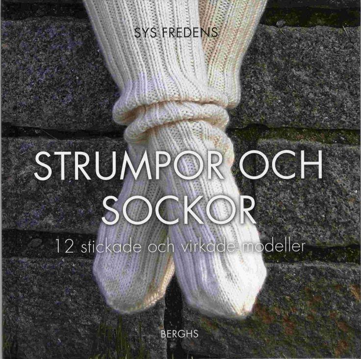 Lär dig sticka och virka strumpor och sockor! 12 modeller i spännande färger och garner.