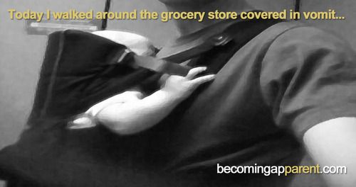 Today I walked around the grocery store covered in vomit...