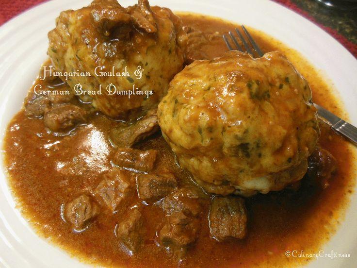 Hungarian Goulash & German Bread Dumplings | Culinary Craftiness