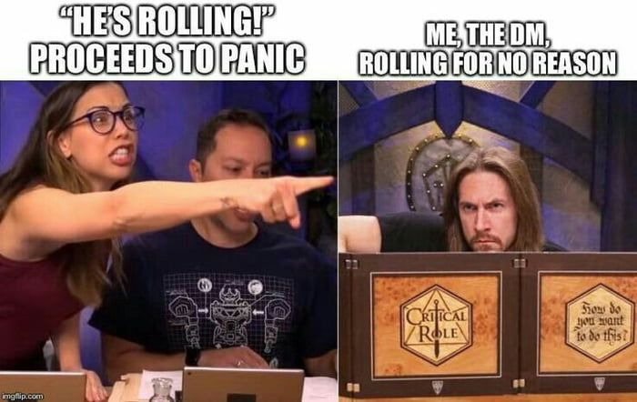 It S Fun To Watch Them Sweat Dnd Funny Dungeons And Dragons Memes Dragon Memes