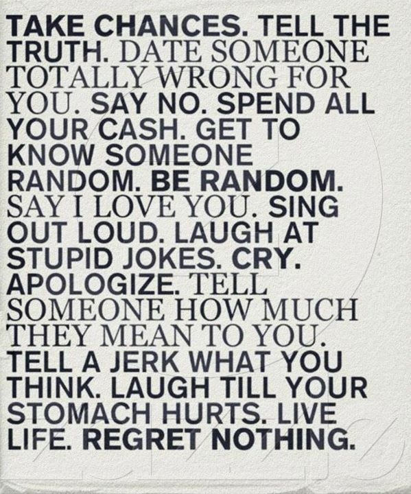 : Life Quotes, Buckets Lists, Regrets Nothings, No Regrets, Living Life, Truths, Inspiration Quotes, Noregrets, Mottos