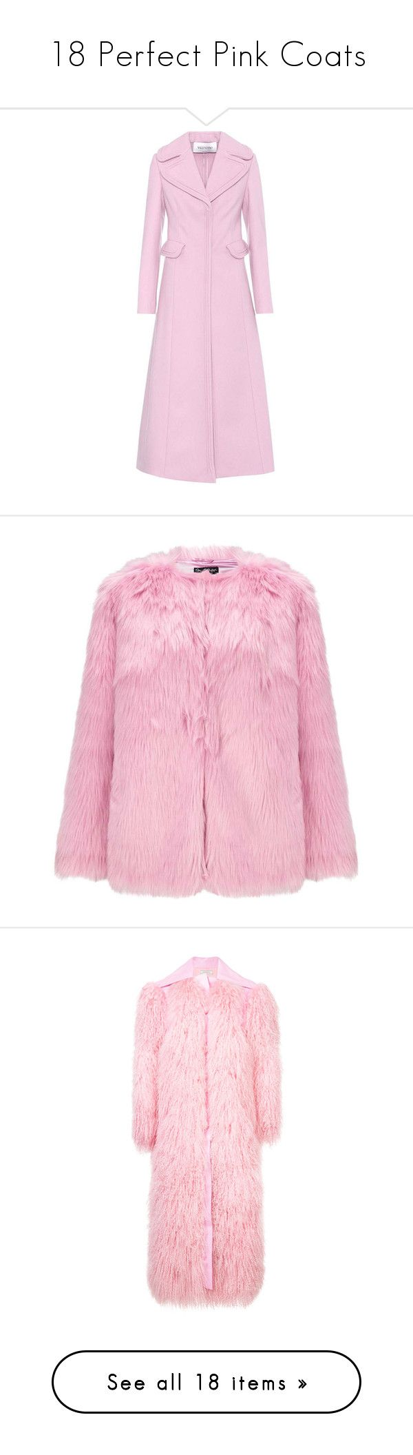 """""""18 Perfect Pink Coats"""" by polyvore-editorial ❤ liked on Polyvore featuring pinkcoats, outerwear, coats, jackets, pink, pink coat, wool blend coat, valentino coat, miss selfridge coats and pink fake fur coat"""