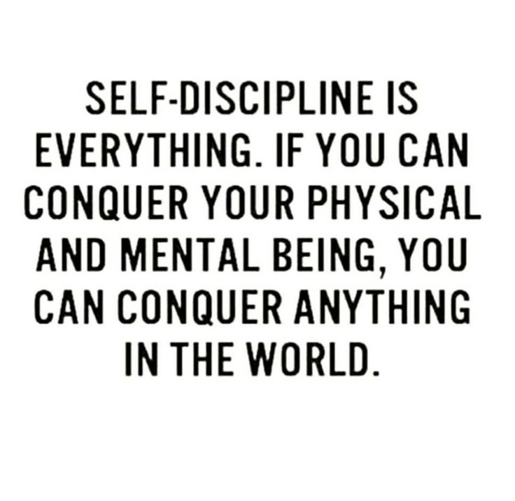 Self discipline \
