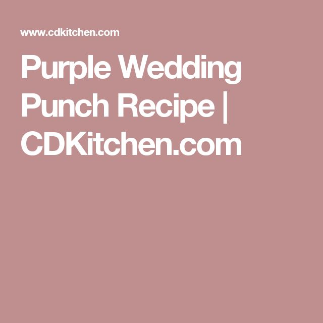 Purple Wedding Punch Recipe | CDKitchen.com