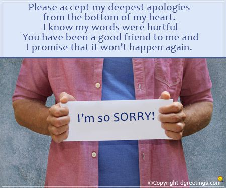 A heartfelt sorry can set everything straight.