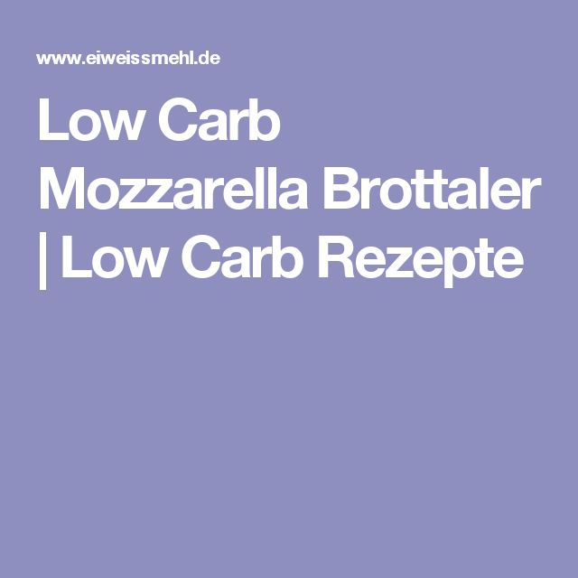 Low Carb Mozzarella Brottaler | Low Carb Rezepte