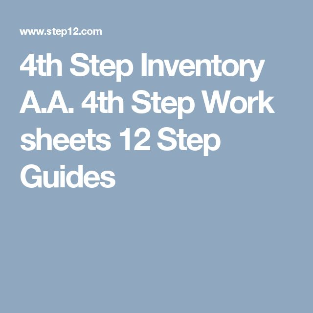4th Step Inventory A.A. 4th Step Work sheets 12 Step Guides