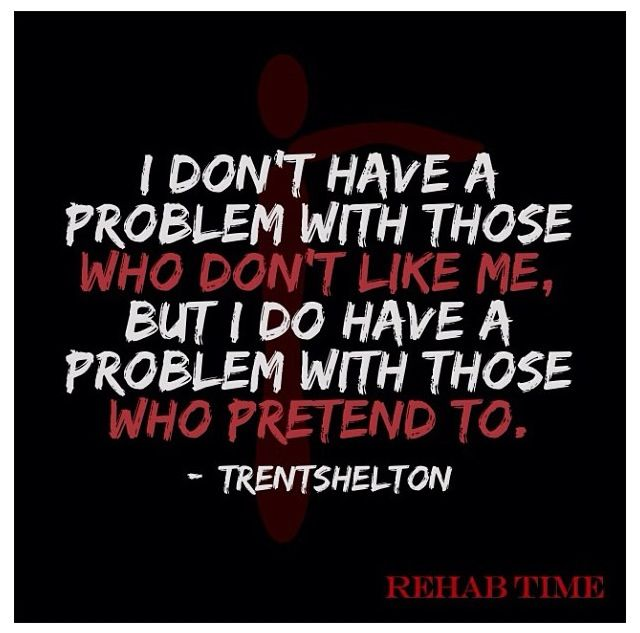 Trent Shelton #rehab timeTrent Shelton, Inspiration, Quotes, Scoreboard, True, Truths, Pretend, Fake Friends, Fake People