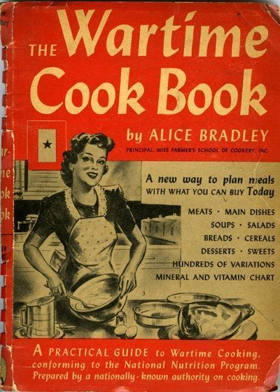 """Alice Bradley's """"The Wartime Cook Book"""""""