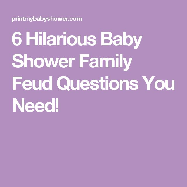 6 Hilarious Baby Shower Family Feud Questions You Need!                                                                                                                                                                                 More