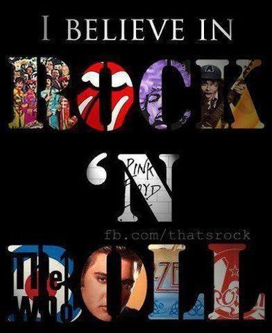 I Believe in Rock 'n Roll, e.g.  Beatles, Stones, Hendrix, Pink Floyd, The Who, Led Zeppelin