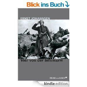 """Die Neuveröffentlichung von Ernst Johannsens """"Vier von der Infanterie. Ihre letzten Tage an der Westfront 1918"""" zielt auf eine Erweiterung des kulturellen Gedächtnisses um diesen 1929 veröffentlichten Antikriegsroman."""