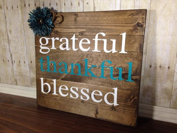 Grateful Thankful Blessed sign/ rustic Home Decor/ teal rustic sign/ rustic wall art