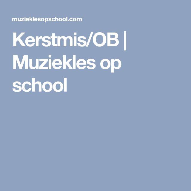 Kerstmis/OB   Muziekles op school