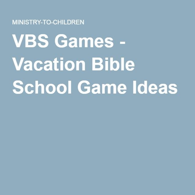 VBS Games - Vacation Bible School Game Ideas