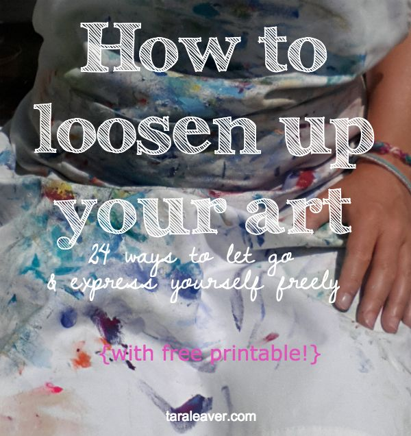 24 ways to let go of painting habits that prevent you from painting freely and release you to really loosen up your art. Really helpful post by Tara Leaver. You've got to love her!