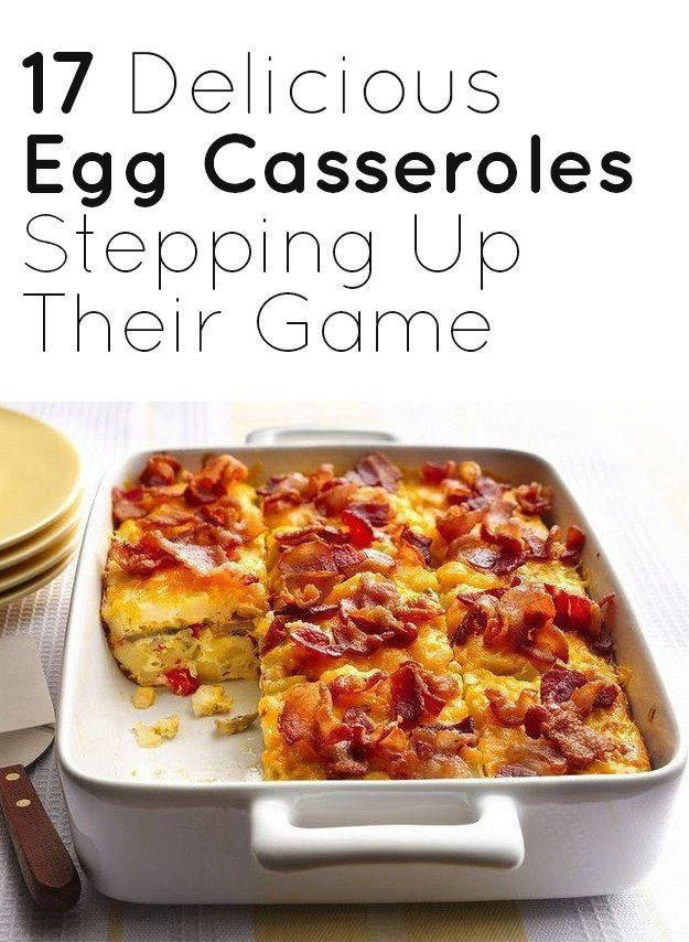 17 Delicious Egg Casseroles