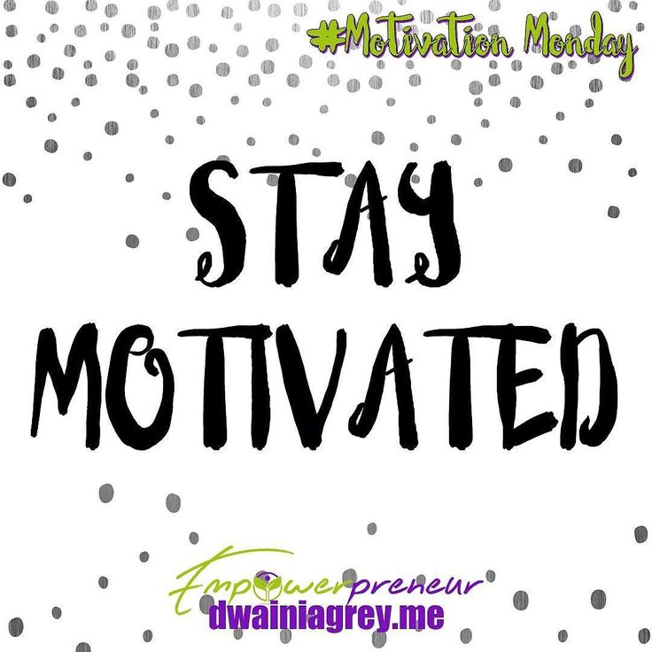 Stay motivated!  Some days are better than others. No matter what #staymotivated #mondaymotivation #motivationmonday #motivation #affirmations