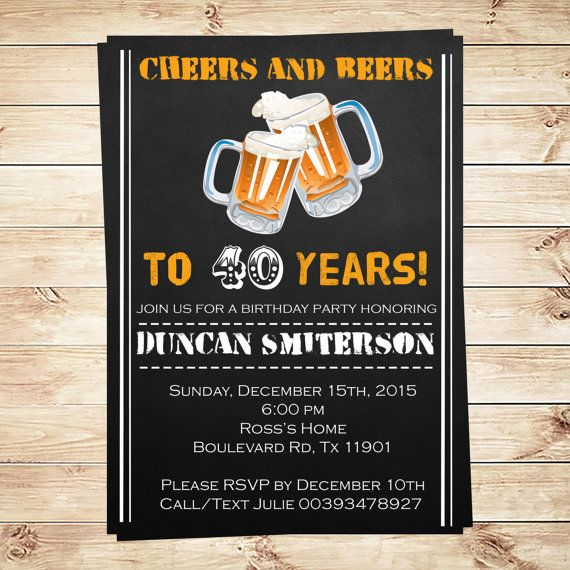 Cheers and beers to 40 years, Cheers and beers editable invitation for any age, DIY invitations party adult, DIY Party Invitation