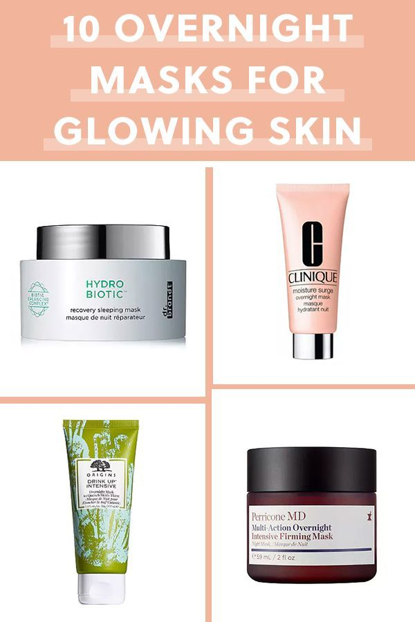 The 10 Best Overnight Face Masks For Glowing Skin Facemasks Masks Skincare Glowingskin Beauty Skincare Glowing Skin Mask Overnight Face Mask Glowing Skin
