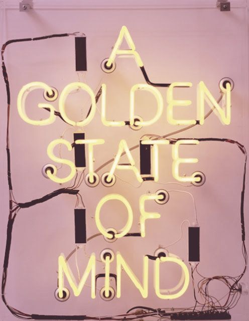 a golden state of mind  sc 1 st  Pinterest & Best 25+ Neon signs quotes ideas on Pinterest | Neon quotes Neon ... azcodes.com