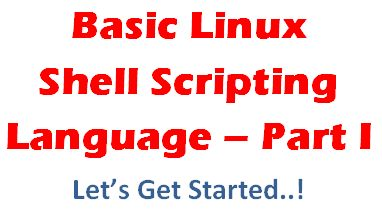 Getting Started - Linux Shell Scripting Language