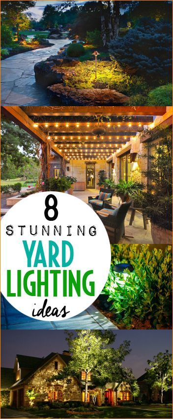 8 Stunning Yard Lighting Ideas.  Light up your yardand patio with these inspiring ideas. Light your pathways and outdoor spaces in a way thathas curb appeal.  DIY landscape improvements.