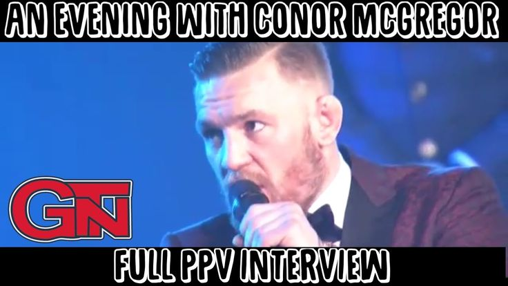 An Evening With Conor McGregor PPV Q&A  (FULL INTERVIEW)